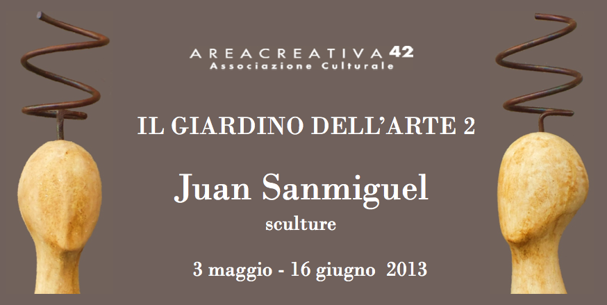 Il giardino dell'arte 2 - Juan Sanmiguel